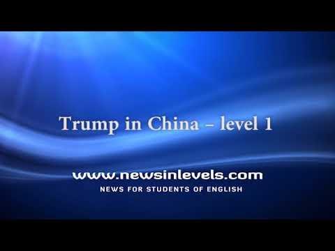 Trump in China – level 1