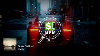 Drake Stafford   Melly FREE Hip Hop Electronic Chillout Music For Monetize