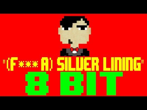 (F--- A) Silver Lining [8 Bit Tribute To Panic! At The Disco] - 8 Bit Universe