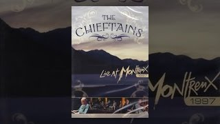 Chieftains - Live at Montreux
