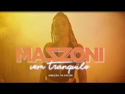 Mazzoni – Vem Tranquilo (Letra)