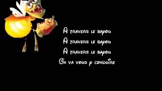 A travers le bayou - Paroles