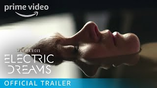 Video Philip K. Dick's Electric Dreams - Official Trailer | Prime Video download MP3, 3GP, MP4, WEBM, AVI, FLV Oktober 2018