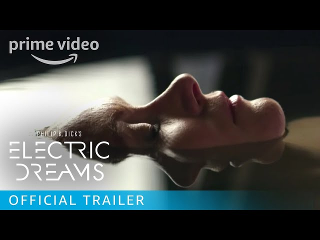 Philip K. Dick's Electric Dreams - Official Trailer [HD] | Amazon Video