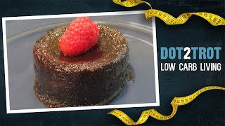 Decadent Low Carb Lava Cake