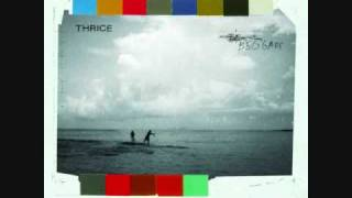 Thrice - Beggars (B side) Red Telephone 5 of 5