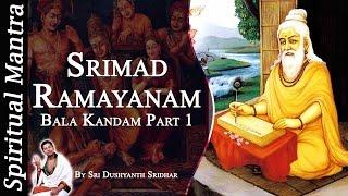 Video Srimad Ramayanam - Bala Kandam Part 1 || By Sri Dushyanth Sridhar || Bala Kanda download MP3, 3GP, MP4, WEBM, AVI, FLV Agustus 2018