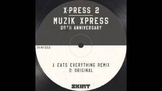 X Press 2   Muzik Xpress