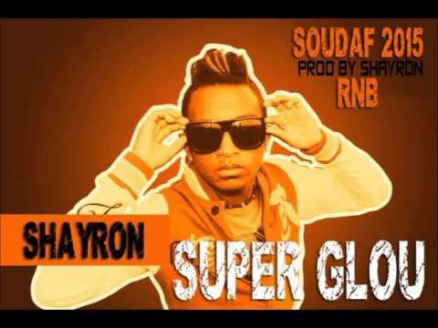 SHAYRON :: SUPER GLUE (OFFICIAL AUDIO 2016) Prod by shayron