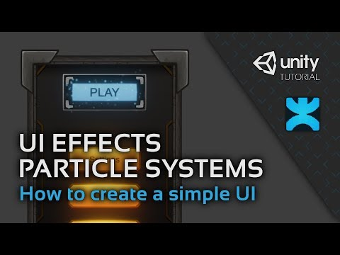 UI Effects with Particle Systems - How to create a simple UI in Unity - 11  - DoozyUI Video Tutorial