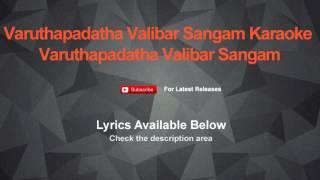 Varuthapadatha Valibar Sangam Karaoke