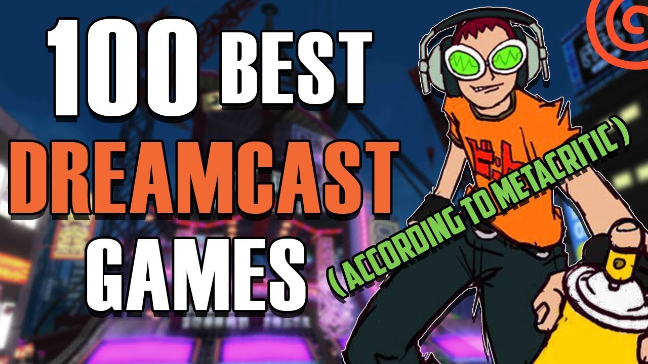Top 100 Dreamcast Games Of All Time According To