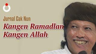 Jurnal Cak Nun – Kangen Ramadlan Kangen Allah