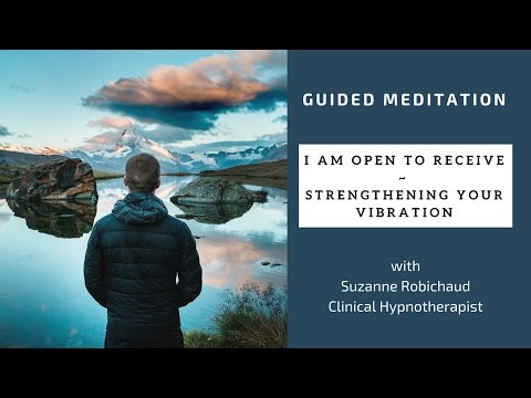 Open To Receive / Law of Attraction - Guided Meditation