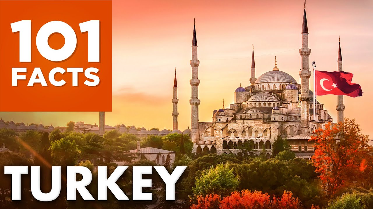 101 Facts About Turkey