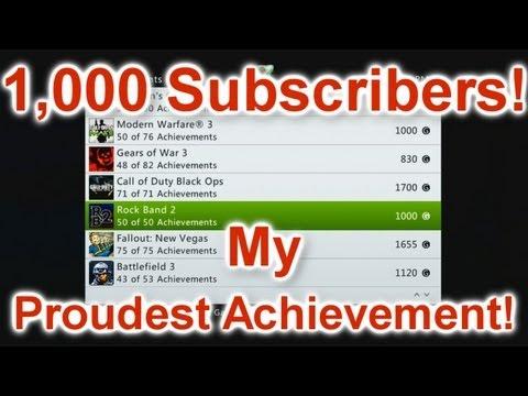 1,000 Subscribers! My Proudest Xbox 360 Achievement!