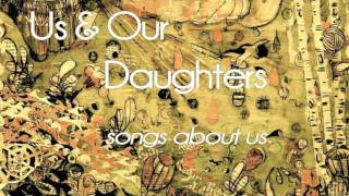 Скачать Us And Our Daughters Does Anybody Know