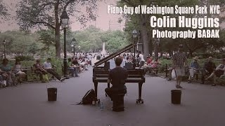 Colin Huggins - Piano Player of Washington Sq Park NYC