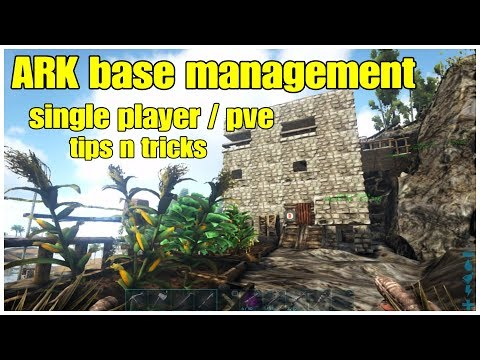 ARK Manage Efficient Base Single Player or PVE