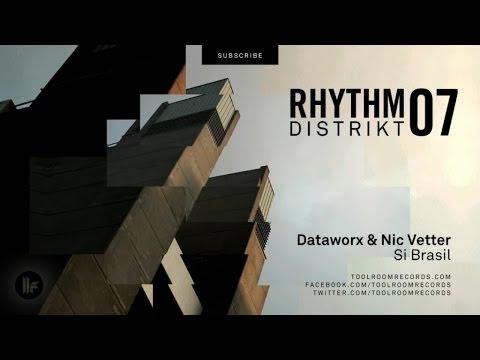 Dataworx & Nic Vetter - Si Brasil