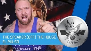 THE SPEAKER (OFF) THE HOUSE - EL PULSO US