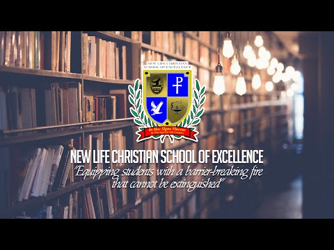 New Life Christian School of Excellence Awards Day | 05.20.20