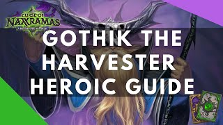 [How to kill] Gothik the Harvester in heroic Naxxramas mode by Trump