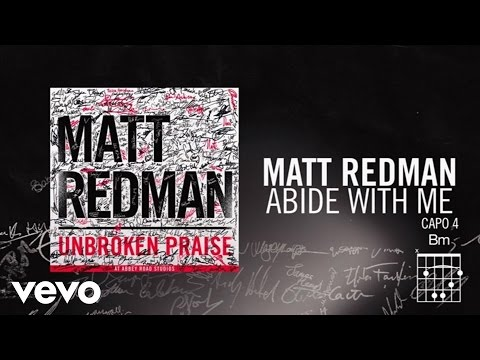 Matt Redman - Abide With Me (Live/Lyrics And Chords)