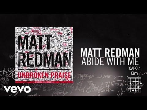 Matt Redman  Abide With Me Lyrics And Chords