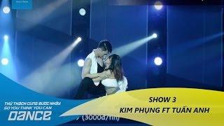 Kim Phụng & Tuấn Anh - Đừng Ngoảnh Lại // Latin - Show 3 - Thử Thách Cùng Bước Nhảy 2016