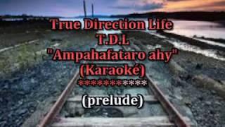 TDL - Ampahafataro ahy (Karaoké)