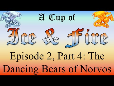 Norvos - A Cup of Ice and Fire: Episode 2, Part 4 of 19
