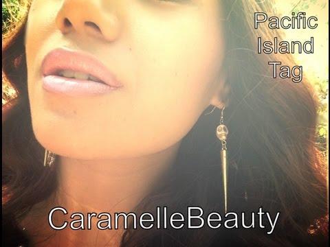 Pacific Island Tag   CaramelleBeauty ♡