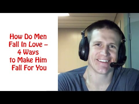 How Do Men Fall In Love – 4 Ways to Make Him Fall For You