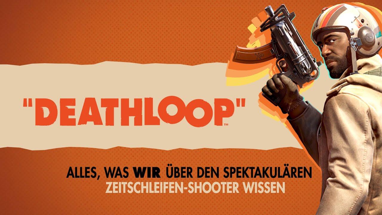 Deathloop | Das müsst ihr wissen | PS5