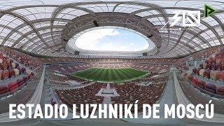 Mundial Rusia 2018: El estadio Luzhnikí de Moscú, en 360º
