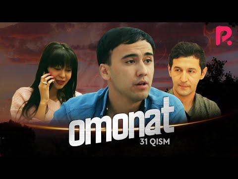 Omonat (o'zbek Serial)   Омонат (узбек сериал) 31-qism
