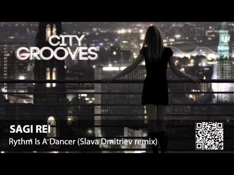 Sagi Rei: Rythm Is A Dancer (Slava Dmitriev remix)