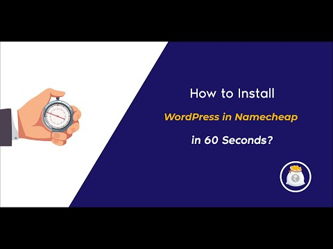 How to install WordPress at Namecheap in 60 seconds?