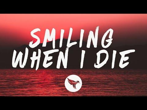 Sasha Sloan - Smiling When I Die (Lyrics)