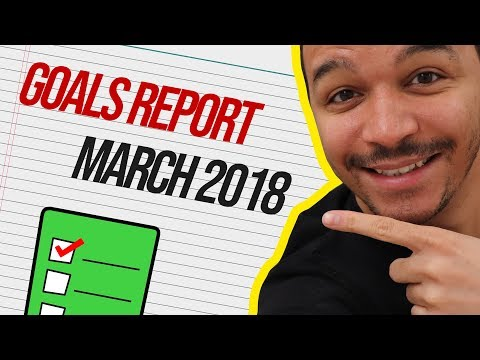 My March 2018 Monthly Goals Report: Partnerships & Beginnings