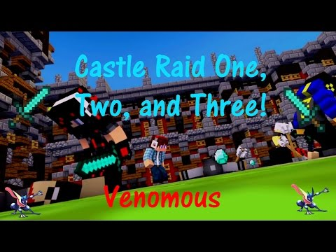 Castle Raid 1, 2, and 3!