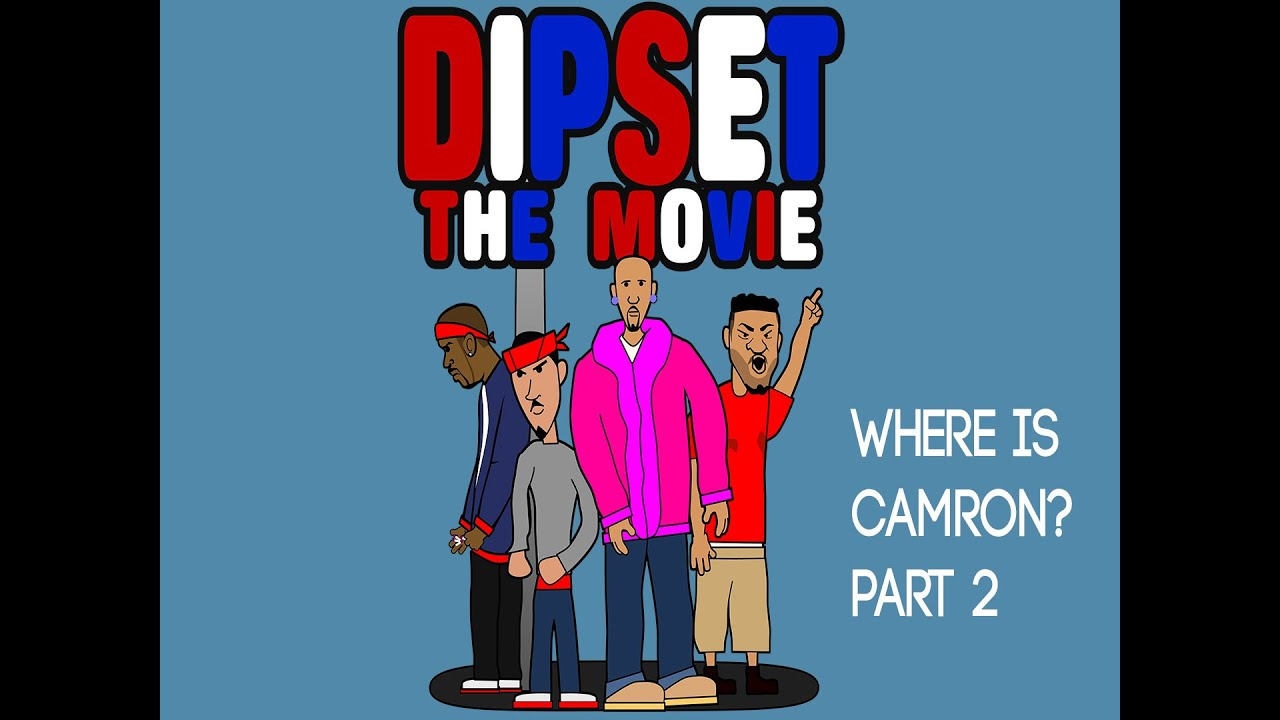 Dipset the Movie: Where is Camron Part 2