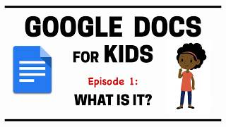 A brief intro to google docs for kids. this tutorial is the first episode of series,