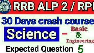 RRB ALP 2/ RPF /30 days Crash course / Science & Engineering Railway Alp part 5