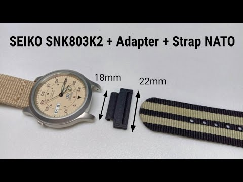SEIKO 5 SNK803K2 Adapter Lug 18mm To 22mm Strap NATO