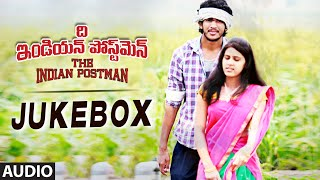 The Indian Postman Jukebox || Full Audio Songs || Ajay Kumar, Veda, Priyanka