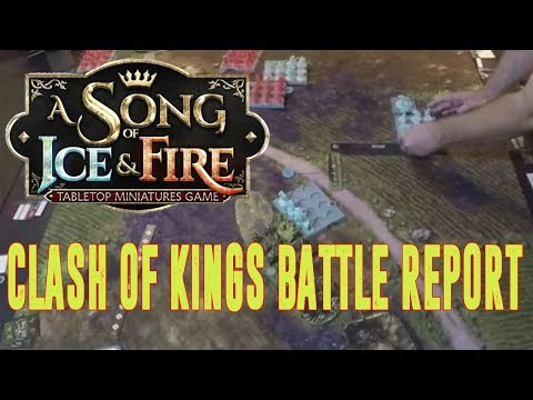 ASOIAFTMG: Clash Of Kings  Battle Report