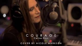 Celine Dion - Courage (Cover by Nicole Markson)