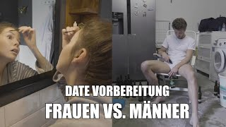 Vorbereitung zum DATE – Männer vs. Frauen